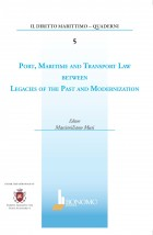 PORT MARITIME AND TRANSPORT LAW BETWEEN LEGACIES OF THE PAST AND MODERNIZATION