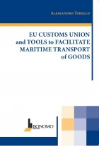 EU CUSTOMS UNION AND TOOLS TO FACILITATE MARITIME TRANSPORT OF GOODS