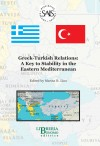 Greek-Turkish Relations: A key to Stability in the Eastern Mediterranean, 2005
